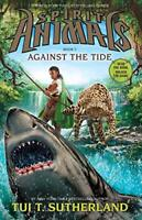 Against the Tide (Spirit Animals) by Tui T. Sutherland, NEW Book, FREE & Fast De