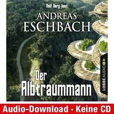 Hörbuch-Download (MP3) ★ Andreas Eschbach: Der Albtraummann