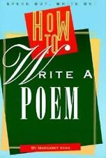 How to Write a Poem (Speak Out, Write on!) (Speak Out, Write On! Books)