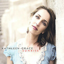 Sunrise * by Kathleen Grace (CD, Jul-2005, Kathleen Grace)