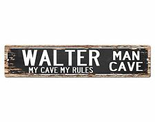 SPMC0041 WALTER MAN CAVE Rules Street Chic Sign Home man cave Decor Gift