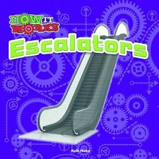 Escalators How It Works Series by Kelli Hicks (2014, Hardcover)
