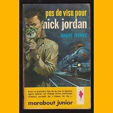 PAS DE VISA POUR NICK JORDAN André Fernez P. Joubert Illustrations de E. Aidans