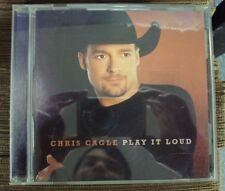 CHRIS CAGLE Play It Loud CD early-00's country