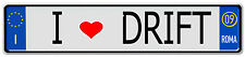 1/10 Scale E.U EUROPEAN  LICENSE PLATE FOR RC CAR  * I LOVE DRIFT *