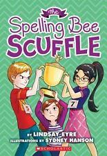 The Spelling Bee Scuffle (Sylvie Scruggs)