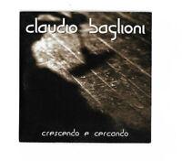 CLAUDIO BAGLIONI. CRESCENDO e CERCANDO. CDs PROMO