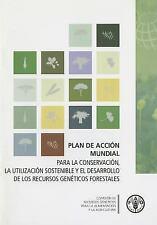Plan de Acción Mundial: Para la Conservación, la Utilización Sostenible y el Des