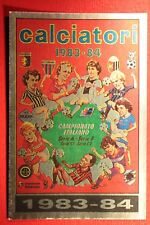 FIGURINA PANINI CALCIATORI 1985/86 1985 1986 N. 343 ALBUM 1983-84 NEW!