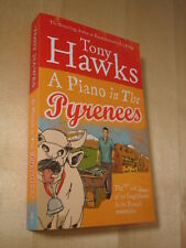 Tony Hawks, A Piano In The Pyrenees, Paperback, Ireland Fridge Moldovans Tennis