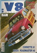 V8 MAGAZINE 41 FORD COUNTRY 1951 WOODIES FORD FALCON 500CH MUSTANG SHELBY 350 GT