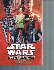 Star Wars: Agent of the Empire, Vol 1: Iron Eclipse  2012 TPB Dark Horse