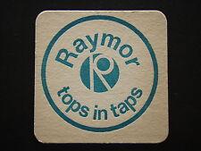 RAYMOR TOPS IN TAPS COASTER