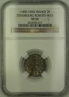 (1400-1500) France Strasbourg Silver 2 Kreuzer Coin Roberts-9073 NGC VF-35 AKR