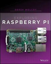 Exploring Raspberry Pi by Derek Molloy (2016, Paperback / Online Resource)