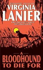 A Bloodhound To Die For Lanier, Virginia Mass Market Paperback