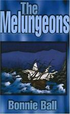 The Melungeons : Notes on the Origin of a Race by Bonnie Ball (1992, Paperback)