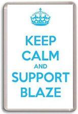 KEEP CALM AND SUPPORT BLAZE, COVENTRY BLAZE ICE HOCKEY Fridge Magnet