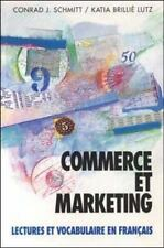 Commerce Et Marketing: Lectures Et Vocabulaire En Francais (Business and