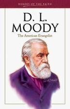 D. L. Moody: The American Evangelist (Heroes of the Faith (Barbour Paperback))