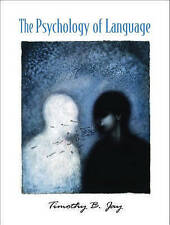 The Psychology of Language, Jay, Timothy B., Used; Good Book