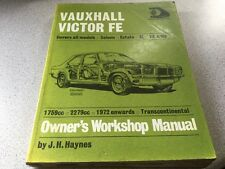 Vauxhall Victor FE Owners Workshop Manual covers Saloons & Estates from 1972 on