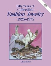 Fifty Years Of Fashion Jewelry 1925-1975, Baker, Lillian, Good Book