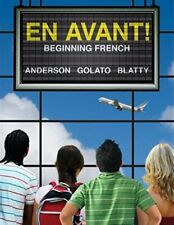 En Avant! : Beginning French by Susan Blatty, Peter Golato and Bruce Anderson