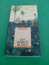 Les diables blancs - Joëlle Wintrebert (dédicacé) - Gallimard