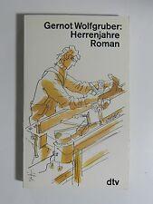 Gernot Wolfgruber Herrenjahre Roman dtv Verlag