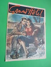 GRAND HOTEL rivista 1950 192 Addio Inverno La fiamma imprigionata Greta Granor