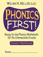 Phonics First!: Ready-To-Use Phonics Worksheets for the Intermediate Grades (Pap
