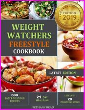 Weight Watchers Freestyle Cookbook: 600 ... Latest edition 2019 [E--B00K]