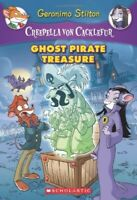 Ghost Pirate Treasure (Geronimo Stilton: Creepella Von Cacklefur) - Very Good Bo