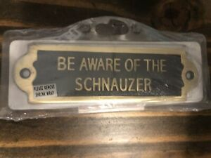Sealed NEW Black Country Metalworks door plaque Be Aware of Schnauzer dog GIFT