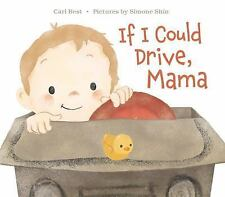 IF I COULD DRIVE, MAMA - BEST, CARI/ SHIN, SIMONE (ILT) - NEW HARDCOVER BOOK