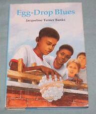 Egg Drop Blues by Jacqueline Turner Banks (Hardcover,1995)
