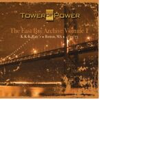 Tower of Power - East Bay Archive, Vol. 1