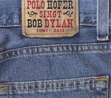Hofer, Polo: Polo Hofer singt Bob Dylan - SS44265 - 2CD