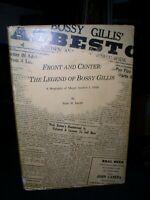 Front and Center:The Legend of Bossy Gillis~Bio of Mayor Andrew J.Billis;Hbdj sg