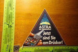 Alter Aufkleber TV Radio Satellit ASTRA Satellitensystem Jetzt sind Sie am...