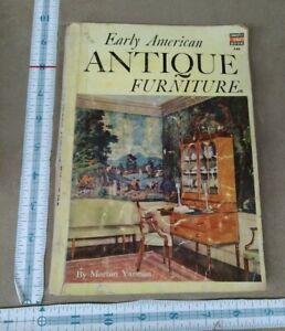 Early American Antique Furniture by Morton Yarmon