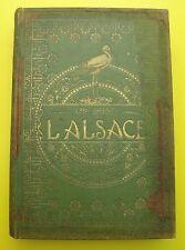 L'alsace - Le pays et ses habitants  ( Régionalisme ) - Charles Grad - 1919