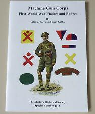 WW1 Machine Gun Corps MGC Flashes, Cap Badges & Shoulder Titles Reference Book
