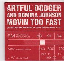(EZ244) Artful Dodger & Romina Johnson, Movin Too Fast - 1999 CD