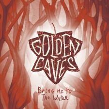 Bring Me To The Water - Golden Caves (2016, CD Single NEU)