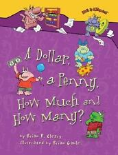 Math Is CATegorical ®: A Dollar, a Penny, How Much and How Many? by Brian...