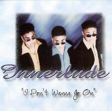 I Don't Wanna Go On [Single] by Innerlude (CD, May-1998, Straight Hits