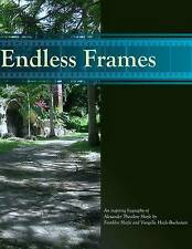NEW Endless Frames:: an Inspiring Biography of Alexander Theodore Hazle