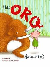 This Orq. (He Cave Boy.) by David Elliott (2014, Picture Book) New w/free ship